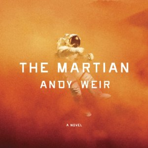 The Martian by Andy Weir 10-11-14